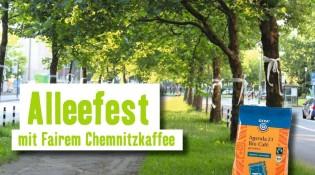 Alleefest mit Fairem Chemnitzkaffee